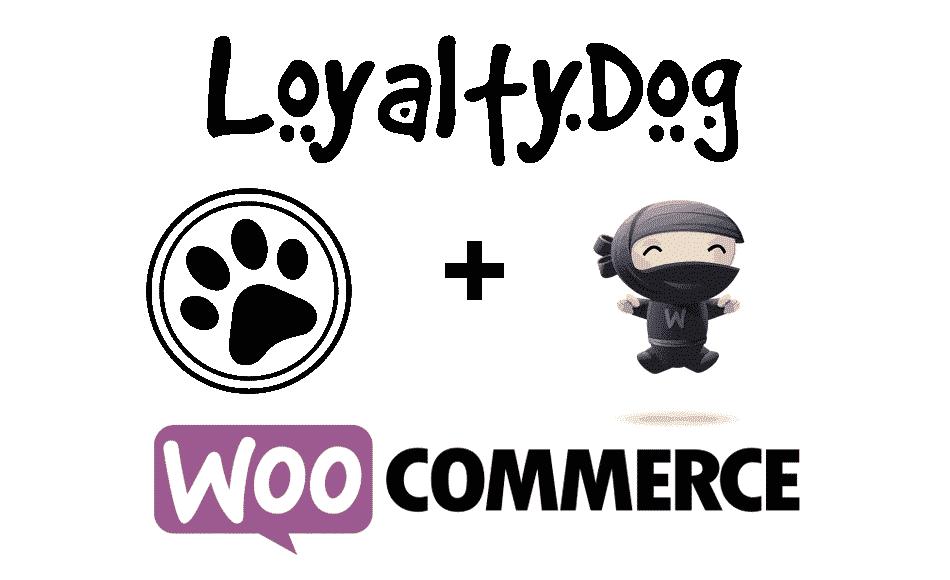 LoyaltyDog & WooCommerce
